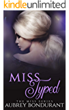 Miss Typed (Miss Series Book 2)