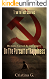 Humans Cursed by Geography on the Pursuit of Happiness: Inspirational True Story of Survival