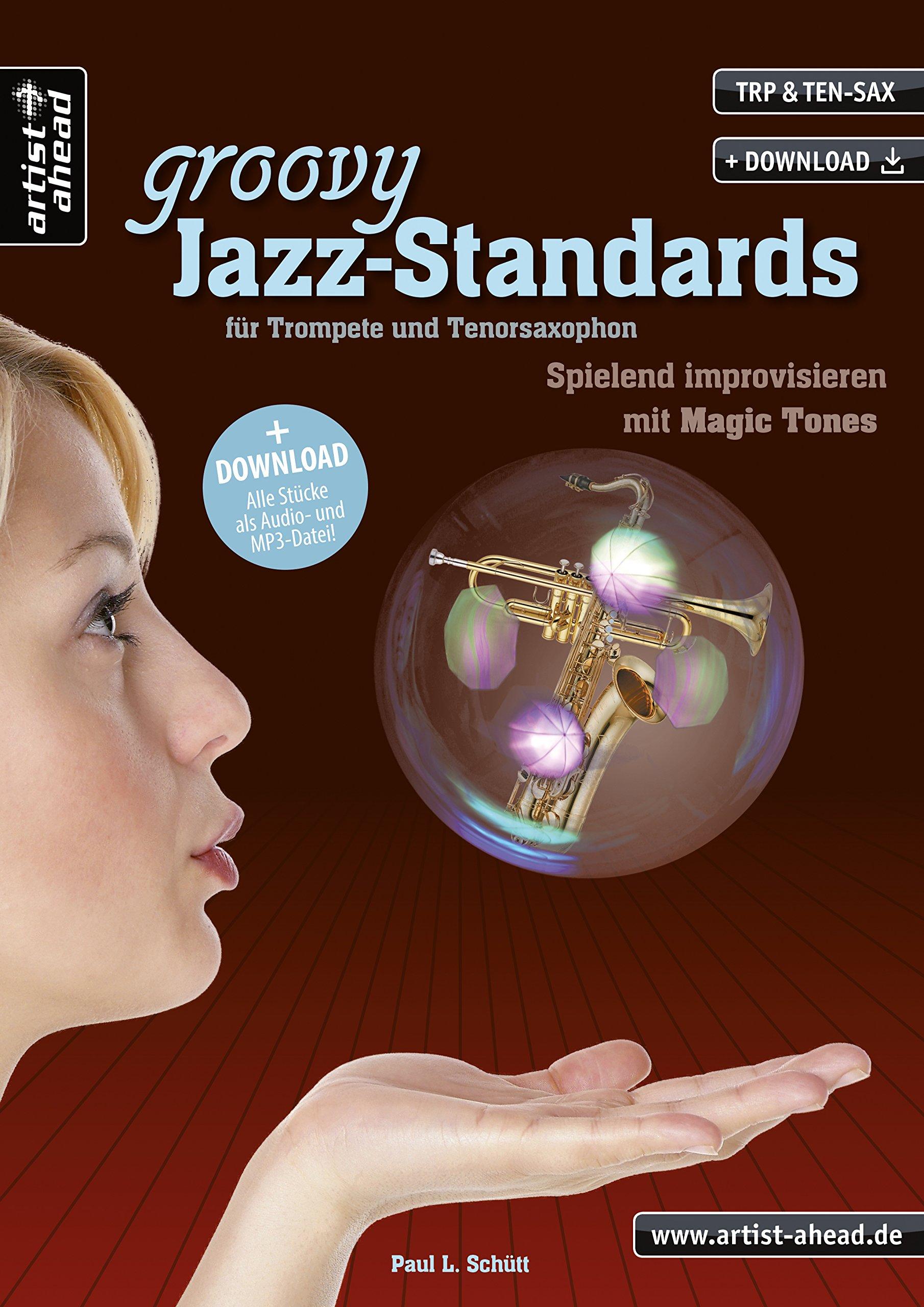 groovy-jazz-standards-fr-trompete-und-tenorsaxophon-spielend-improvisieren-mit-magic-tones-inkl-download-lehrbuch-spielbuch-musiknoten