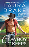 A Cowboy for Keeps (Chestnut Creek Book 3)