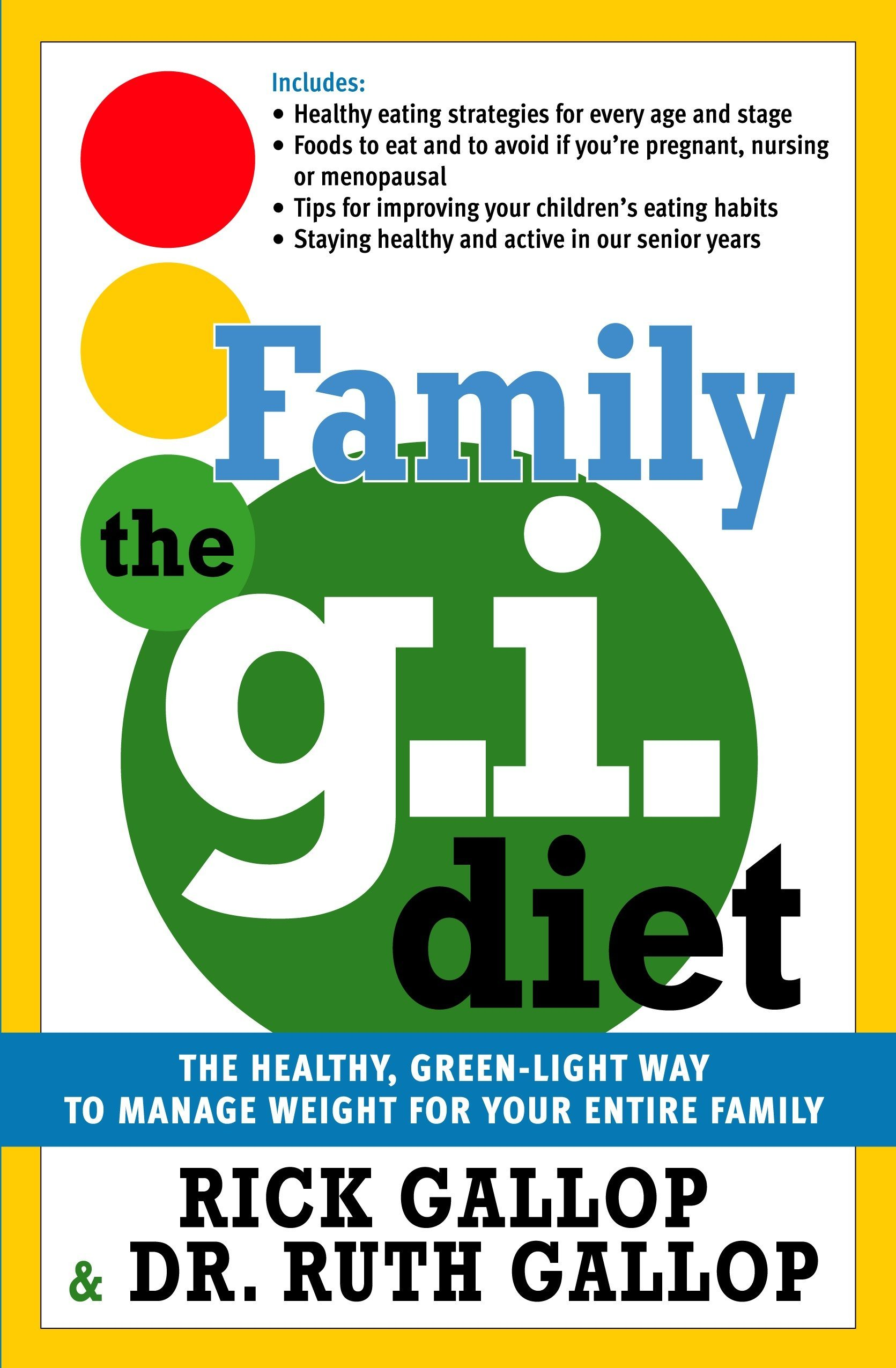 The Family G I Diet The Healthy Green Light Way To Manage