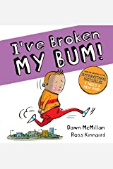 Ive Broken My Bum Paperback