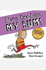 Ive Broken My Bum Paperback