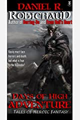 Days of High Adventure Kindle Edition