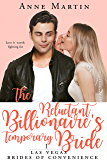 The Reluctant Billionaire's Temporary Bride: Love is worth fighting for (Las Vegas Brides of Convenience Book 1)