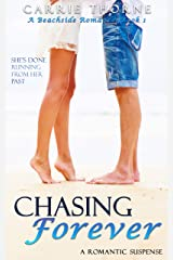 Chasing Forever: A Beachside Romance, Book 1 Kindle Edition