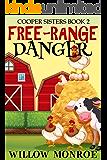 Free-Range Danger: Cooper Sisters Cozy Mystery 2