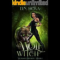 Wolf Witch (Victoria Brigham Book 1)