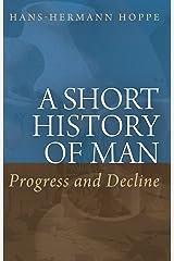 A Short History of Man: Progress and Decline