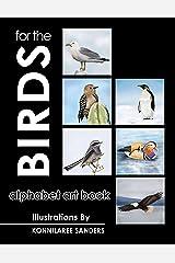 For the Birds: Alphabet Art Book Kindle Edition
