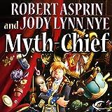 Myth-Chief: Myth Adventures, Book 17