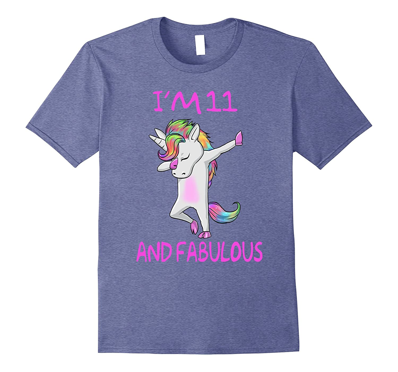 11 and fabulous sweet Eleventh Birthday unicorn dab t shirt-FL