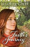 Faith's Journey (Faith, Hope, and Love)