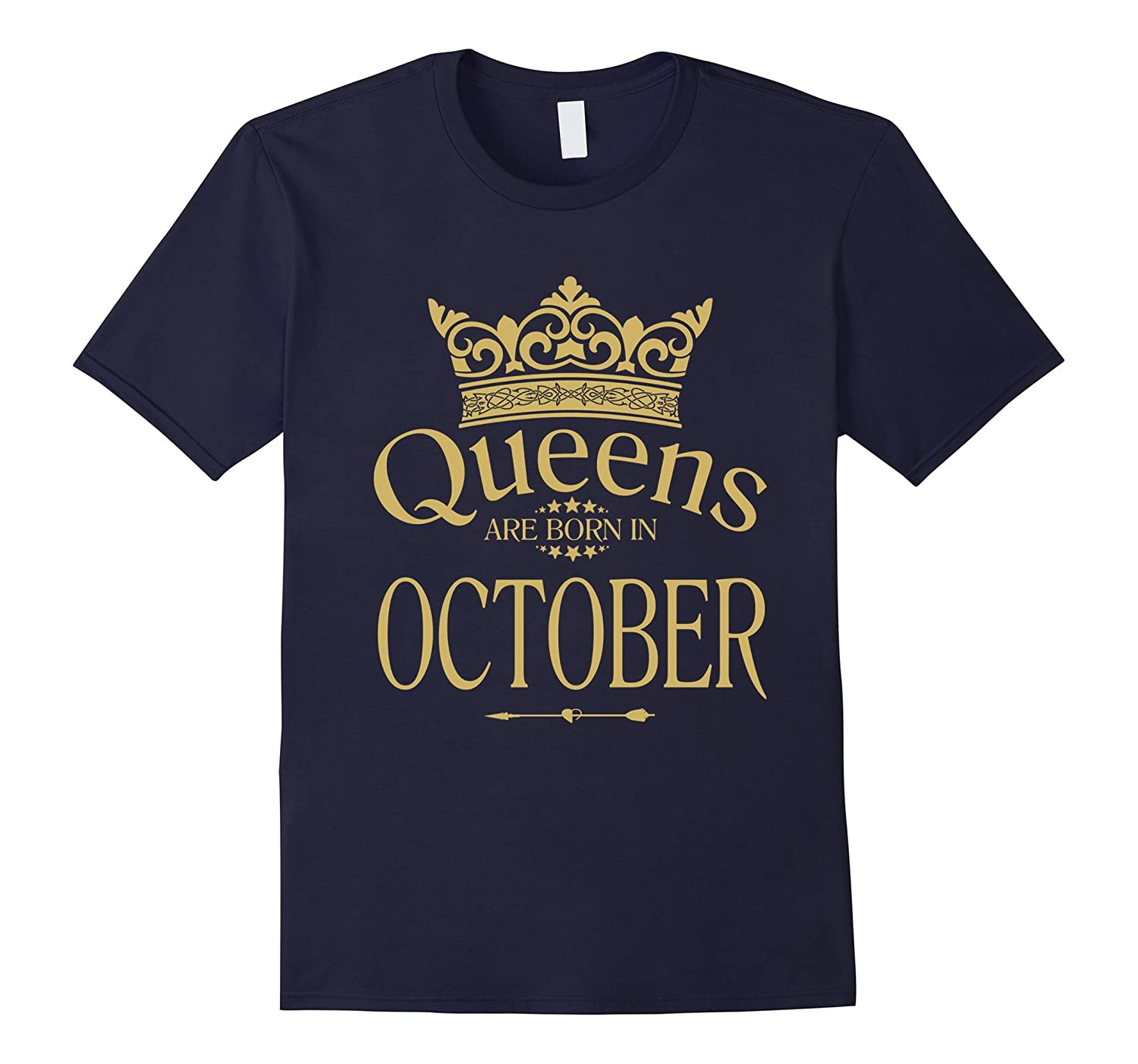 QUEENS ARE BORN IN OCTOBER, BIRTHDAY GIRL G GIFT T-Shirt-T-Shirt