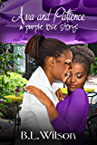Ava and Patience: a purple love story