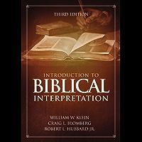 Introduction to Biblical Interpretation: 3rd Edition (English Edition)