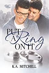 Put a Ring on It (Ready or Knot Book 1) Kindle Edition