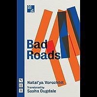 Bad Roads (NHB Modern Plays) (English Edition)
