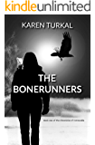 The Bonerunners (The Chronicles of Corvacadia Book 1)