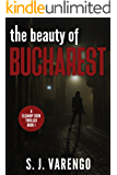 The Beauty of Bucharest (A Clean Up Crew Thriller Book 1) (English Edition)