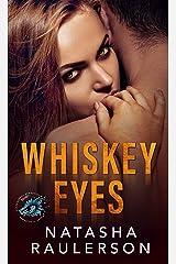 Whiskey Eyes: Suspenseful Seduction World Kindle Edition