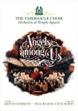 The Tabernacle Choir at Temple Square: Angels Among Us