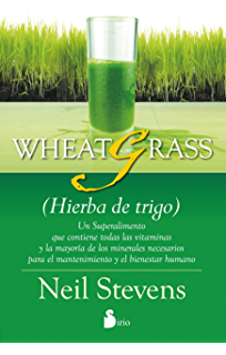 WHEATGRASS (HIERBA DE TRIGO) (Spanish Edition)