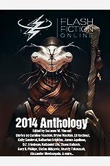 Flash Fiction Online 2014 Anthology Kindle Edition