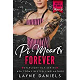 Pi Means Forever: Man of the Month Club - March (Starlight Bay Book 3)