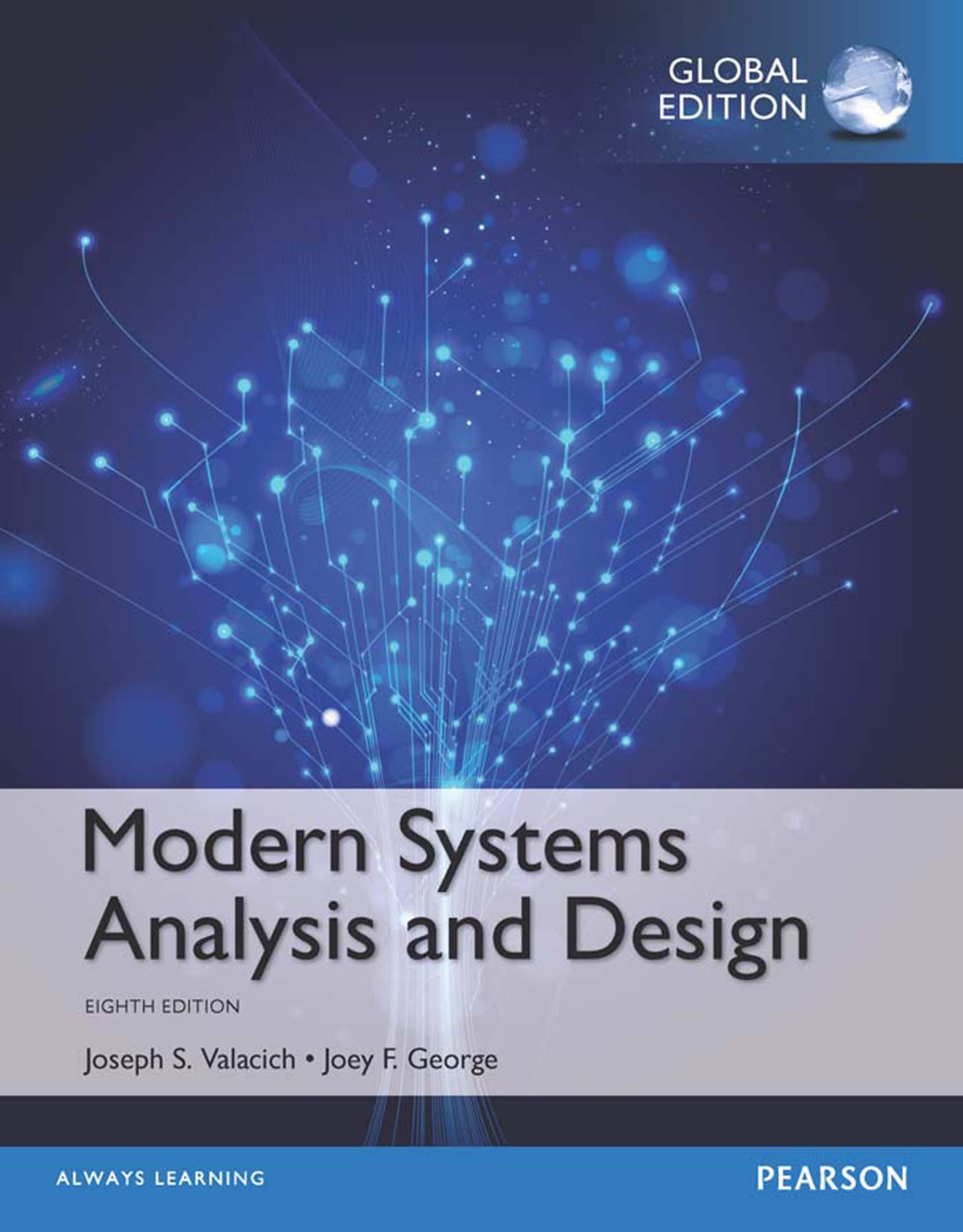 Modern Systems Analysis And Design Global Edition 8 Valacich Joseph S George Joey F Ebook Amazon Com