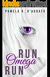 Run, Omega, Run