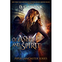 Of Ash and Spirit: Piper Lancaster Series