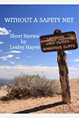 Without a Safety Net Kindle Edition