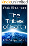 The Tribes of Earth: Cold Sleep - Book 1