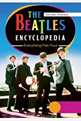 The Beatles Encyclopedia: Everything Fab Four [2 volumes] Kindle Edition