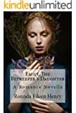 Emily, The Beekeeper's Daughter: A Romance Novella