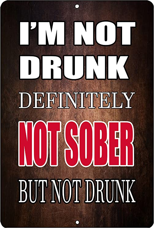 Funny Beer Alcohol Sign Metal Tin Sign Home Bar Kitchen I/'m not Drunk Sober Gift