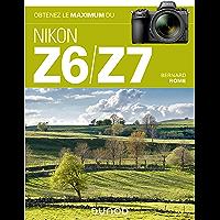 Obtenez le maximum du Nikon Z6/Z7