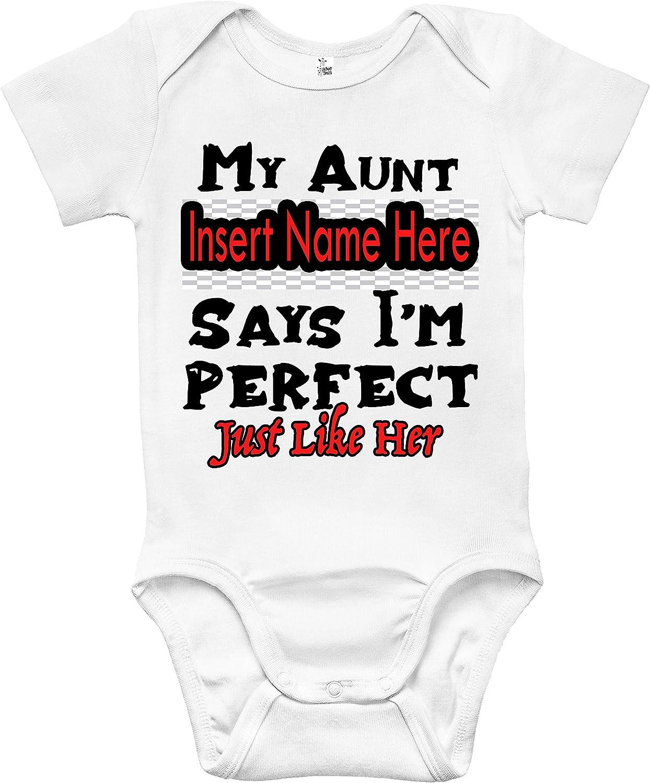 My Aunt Says Im Perfect Like Her Onesie