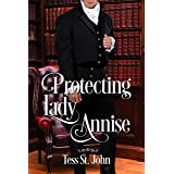 Protecting Lady Annise (Regency Redemption Book 3)