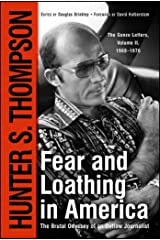 Fear and Loathing in America : The Brutal Odyssey of an Outlaw Journalist Paperback