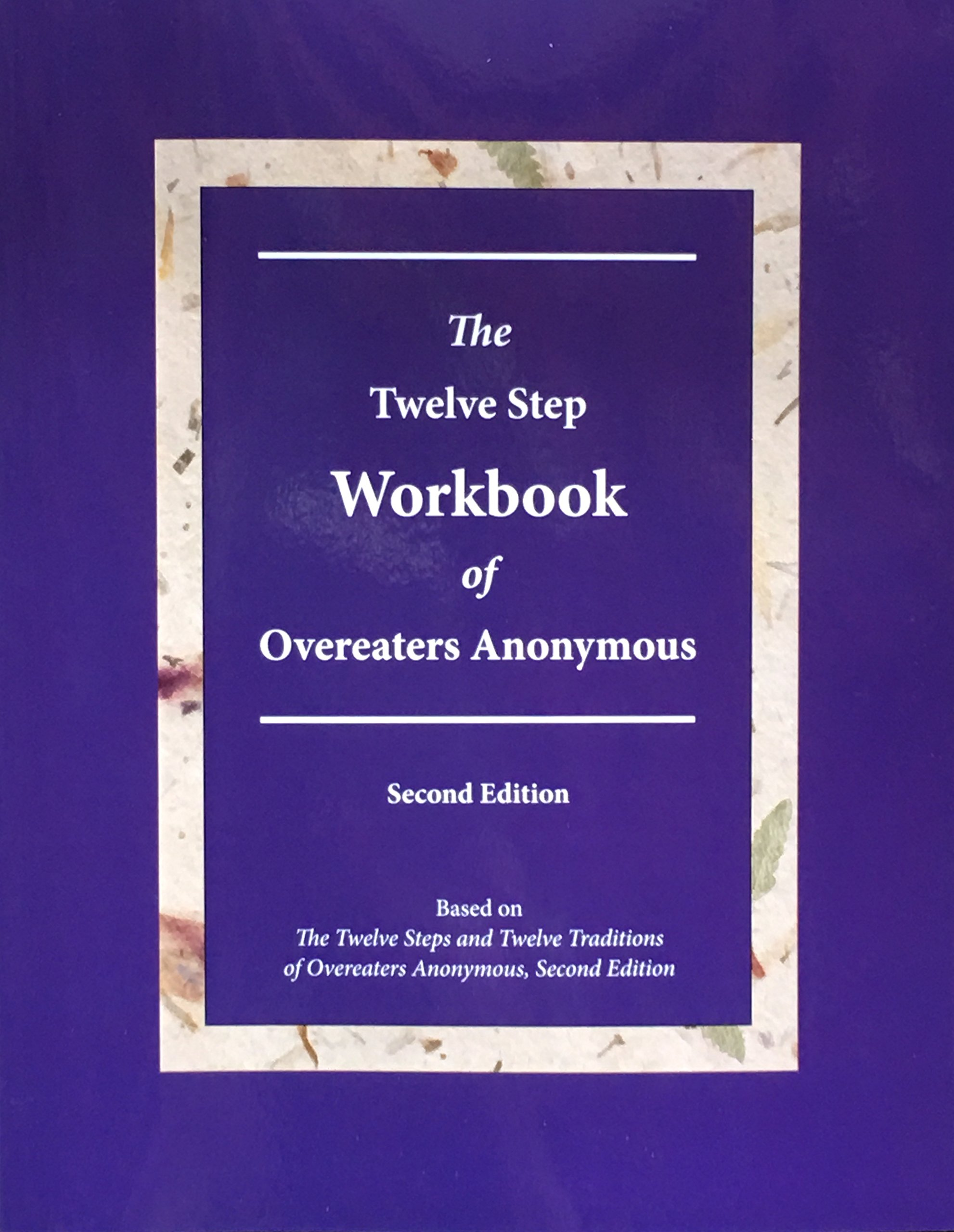 The Twelve Step Workbook of Overeaters Anonymous Second Edition:  9781889681238: Amazon.com: Books