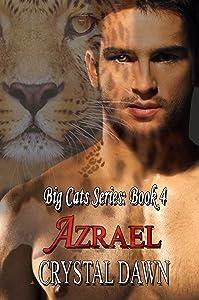 Azrael: Big Cat Shifters Looking for Fated Mates (Big Cats Book 4)
