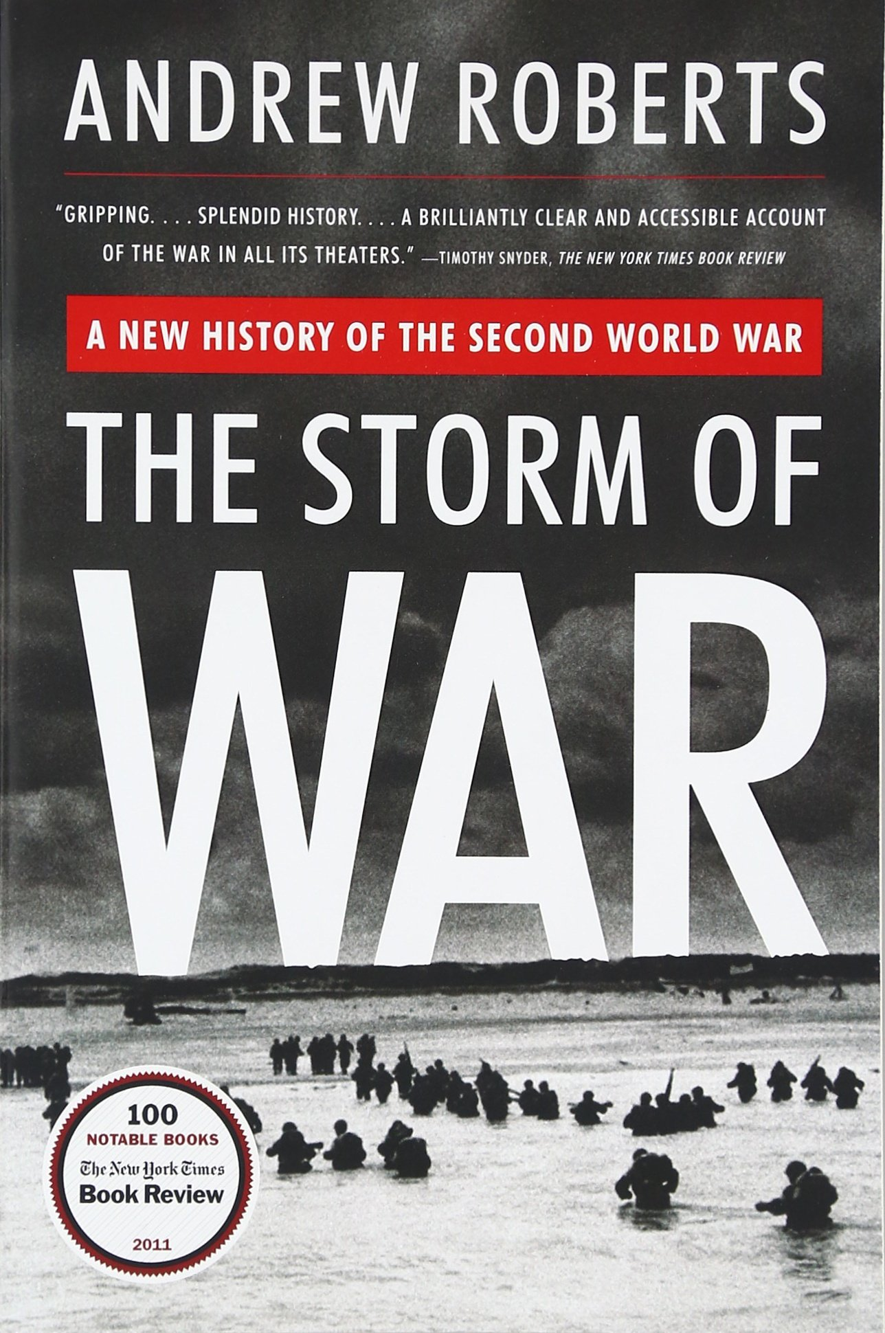The Storm Of War: A New History Of The Second World War: Andrew Roberts:  9780061228605: Amazon: Books