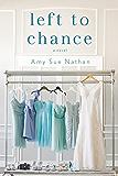 Left to Chance: A Novel