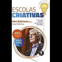 Escolas Criativas: A Revolução que Está Transformando a Educação