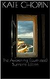 The Awakening (illustrated) Supreme Edition (English Edition)