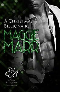 A Christmas Billionaire (Eligible Billionaires Book 3)