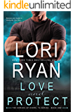 Love and Protect (Heroes of Evers, TX Book 1)