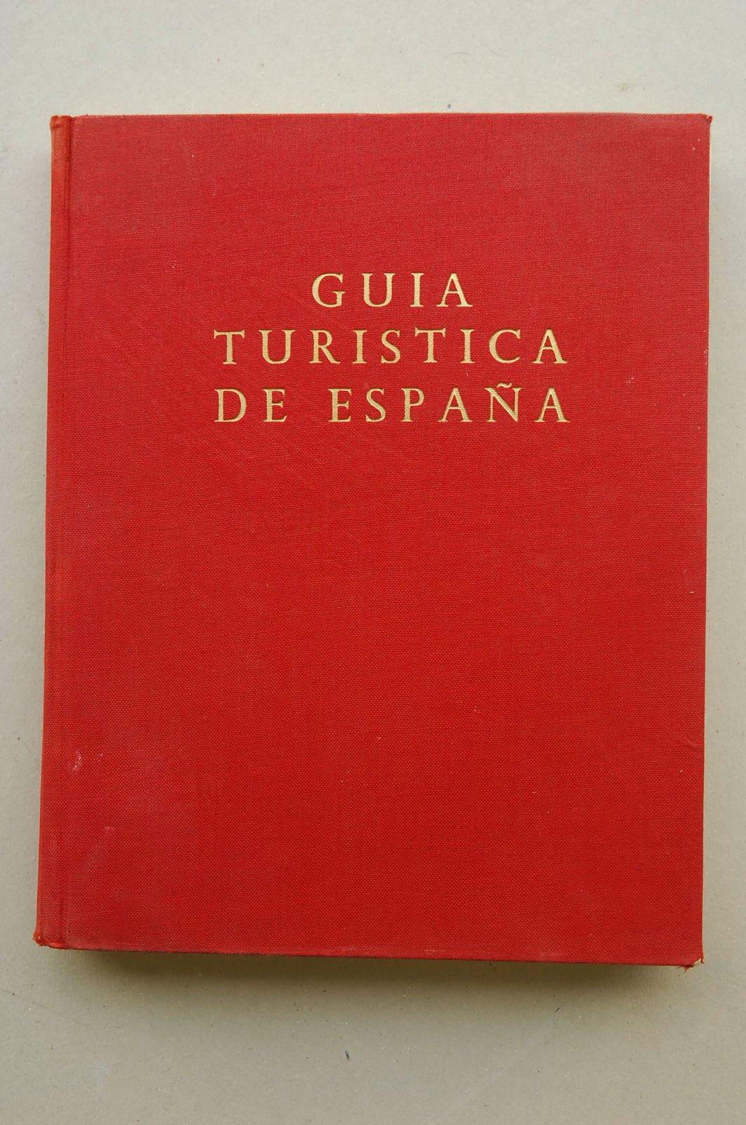 Irureta, Antonio - Guía Turística De España : Con Localidades ...